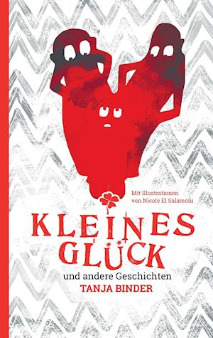 """""""Kleines Gluck"""""""