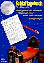 Schlaftagebuch Fur 2 Monate - Warum Schlafe Ich Nicht Ein? Schlafstorungen, Schlafprobleme Dokumentieren.