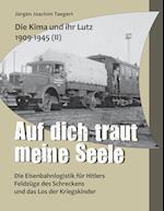 Die Kima Und Ihr Lutz 1909-1945 II