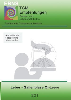Bog, paperback Ernahrung - Tcm - Leber - Gallenblase Qi-Leere af Josef Miligui