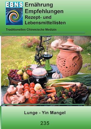 Bog, paperback Ernahrung - Tcm - Lunge - Yin Mangel af Josef Miligui