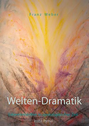 Bog, paperback Welten-Dramatik af Franz Weber
