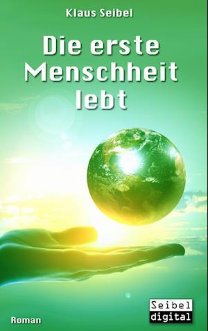 Bog, paperback Die Erste Menschheit Lebt af Klaus Seibel
