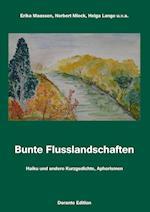 Bunte Flusslandschaften af Helga Lange, Erika Maassen, Norbert Mieck