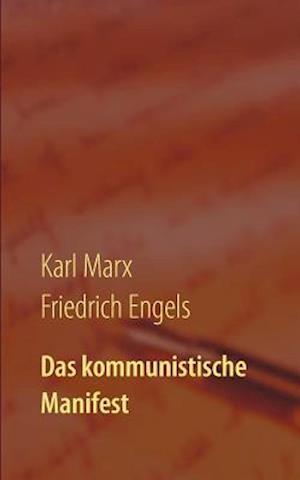 Bog, paperback Das Kommunistische Manifest af Friedrich Engels, Karl Marx