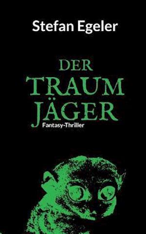 Bog, paperback Der Traumjager af Stefan Egeler