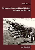 Die Getarnte Sommerfelddienstbekleidung Der Ddr 1956 Bis 1990