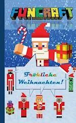 Funcraft - Frohliche Weihnachten an Alle Minecraft Fans! (Notizbuch)