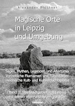 Magische Orte in Leipzig Und Umgebung af Alexander Blothner