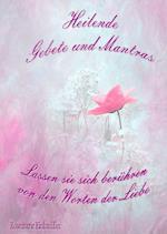 Heilende Gebete Und Mantras