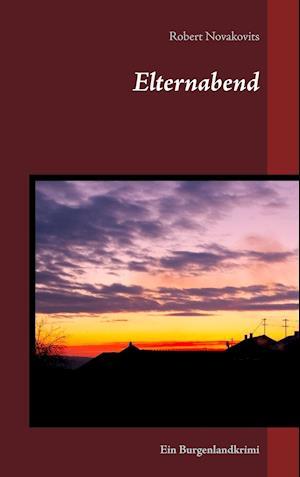 Bog, paperback Elternabend af Robert Novakovits