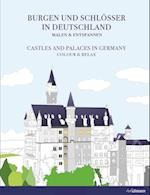 Burgen und Schlosser in Deutschland / Castles and Palaces in Germany