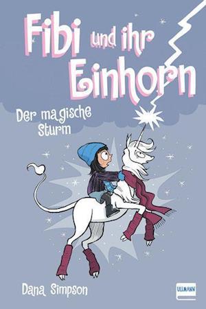 Fibi und ihr Einhorn (Bd.6) - Der magische Sturm