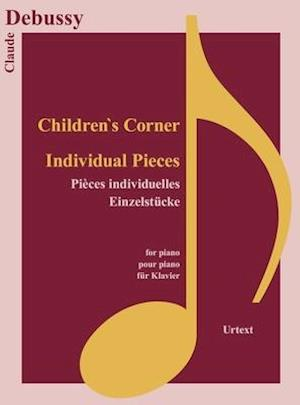 Children's Corner and Individual Pieces