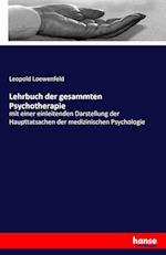 Lehrbuch Der Gesammten Psychotherapie