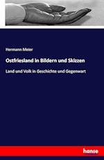Ostfriesland in Bildern Und Skizzen