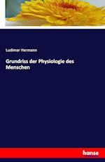 Grundriss Der Physiologie Des Menschen af Ludimar Hermann