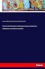 Des Herrn Daniel Stenglin in Hamburg Sammlung Von Italienischen, Hollandischen Und Deutschen Gemalden af Johann Wilhelm Meil, Friederich Wilhelm Birnstiel