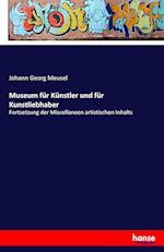 Museum Fur Kunstler Und Fur Kunstliebhaber