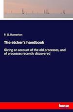 The Etcher's Handbook af P. G. Hamerton