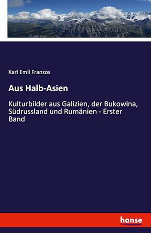 Bog, paperback Kulturbilder Aus Galizien, Der Bukowina, Sudrussland Und Rumanien af Karl Emil Franzos