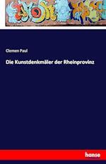 Die Kunstdenkmaler Der Rheinprovinz