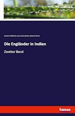 Die Englander in Indien af Robert Orme, Johann Wilhelm Von Archenholz