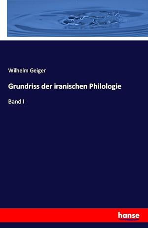 Bog, paperback Grundriss Der Iranischen Philologie af Wilhelm Geiger