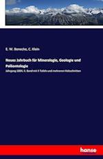 Neues Jahrbuch Fur Mineralogie, Geologie Und Palaontologie