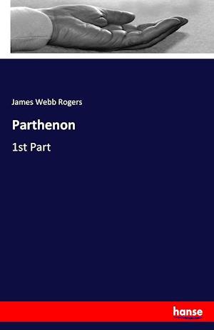 Bog, hæftet Parthenon af James Webb Rogers