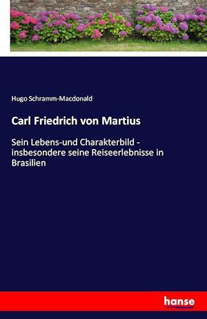Carl Friedrich Von Martius