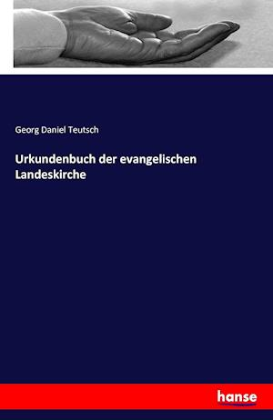 Urkundenbuch Der Evangelischen Landeskirche