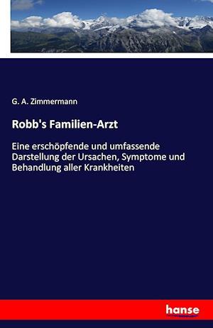 Bog, paperback Robb's Familien-Arzt af G. A. Zimmermann