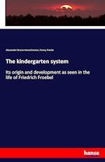 The kindergarten system
