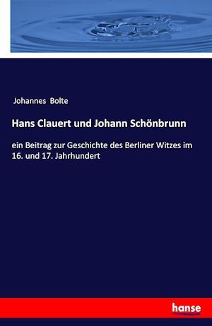 Hans Clauert Und Johann Schonbrunn