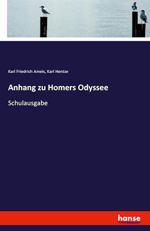 Bog, paperback Anhang Zu Homers Odyssee af Karl Friedrich Ameis, Karl Hentze