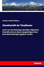 Charakteristik Der Tierpflanzen af Christian Friedrich Wilkens