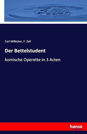 Bog, paperback Der Bettelstudent af F. Zell, Carl Millocker