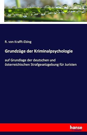 Bog, paperback Grundzuge Der Kriminalpsychologie af R. Von Krafft-Ebing