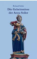 Die Geheimnisse Der Anna Seiler af Roland Seiler