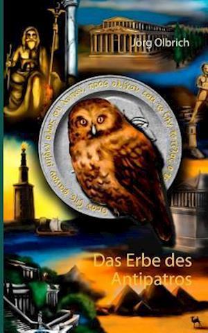 Bog, paperback Das Erbe Des Antipatros af Jorg Olbrich
