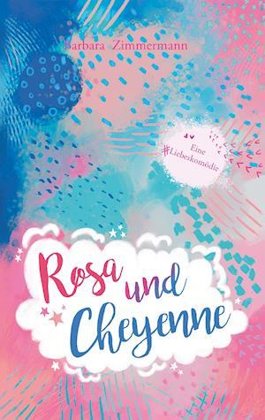 Bog, paperback Rosa Und Cheyenne af Barbara Zimmermann