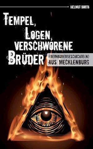 Bog, paperback Tempel, Logen, Verschworene Bruder af Helmut Borth