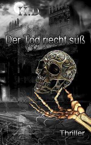 Bog, paperback Der Tod Riecht Suss af Henry-Sebastian Damaschke