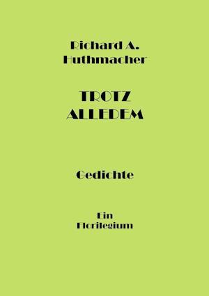 Bog, paperback Trotz Alledem af Richard a Huthmacher