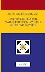 Fantastischeres Der Mathematischen (Wahren) Magie Und Esoterik