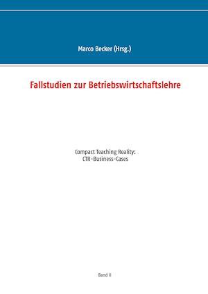 Bog, paperback Fallstudien Zur Betriebswirtschaftslehre