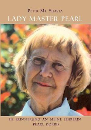 Bog, paperback Lady Master Pearl af Peter Mt Shasta