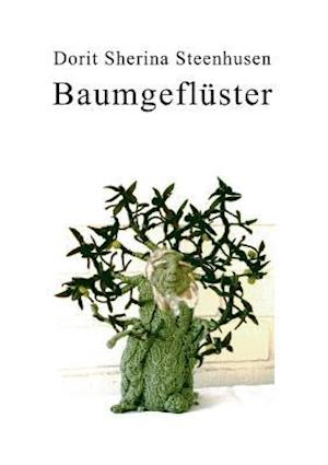 Bog, paperback Baumgefluster af Dorit Sherina Steenhusen
