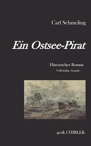 Bog, paperback Ein Ostsee-Pirat af Carl Schmeling